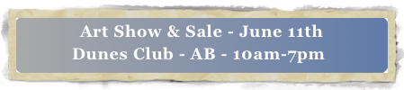 Art Show & Sale - June 11th 
